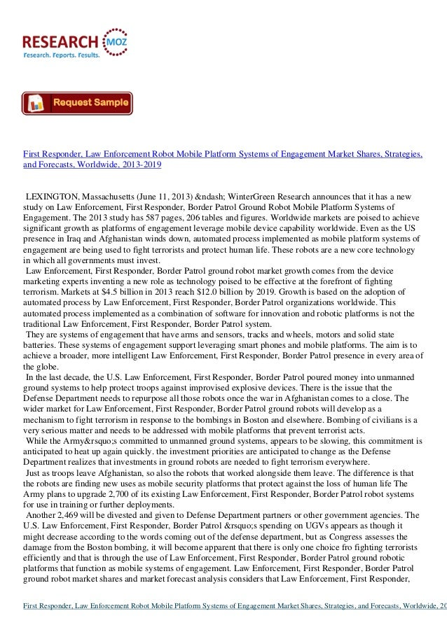 First Responder, Law Enforcement Robot Mobile Platform Systems of Engagement Market Shares, Strategies,and Forecasts, Worl...