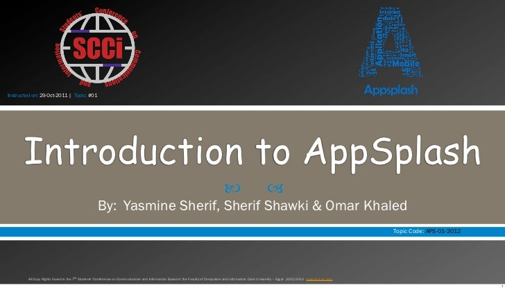 Instructed on: 29-Oct-2011 | Topic: #01       Introduction to AppSplash                                                   ...