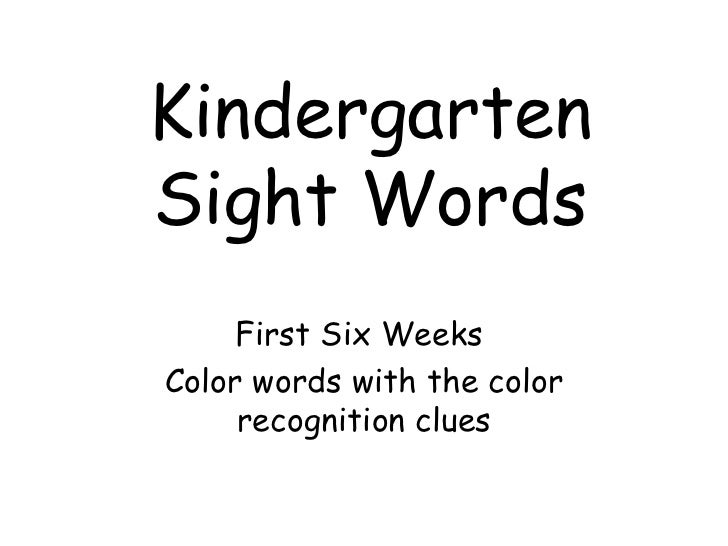 Kindergarten Sight Words First Six Weeks  Color words with the color recognition clues