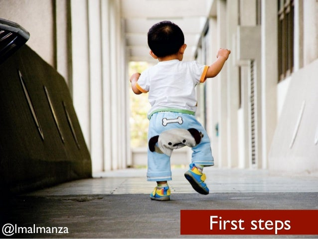 @lmalmanza   First steps
