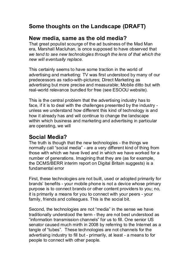 Some thoughts on the Landscape (DRAFT) New media, same as the old media? That great populist scourge of the ad business of...
