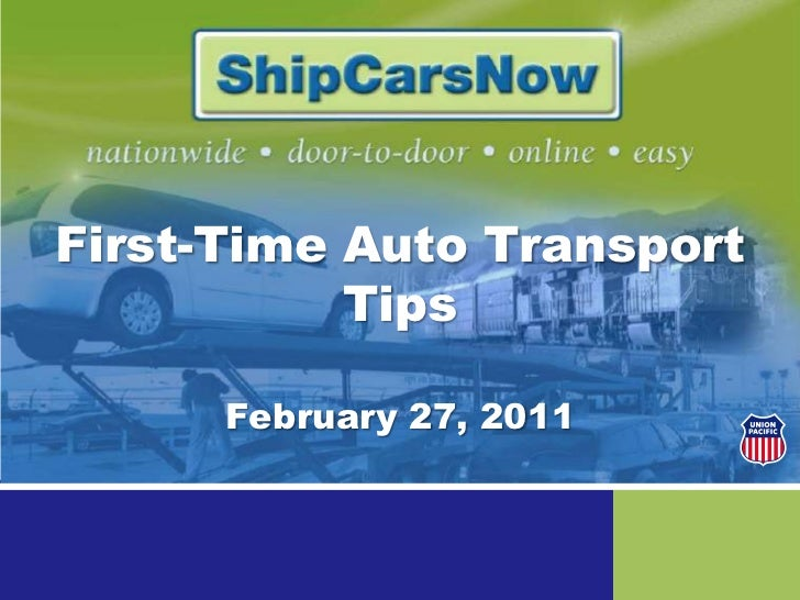 First-Time Auto Transport Tips<br />February 27, 2011<br />