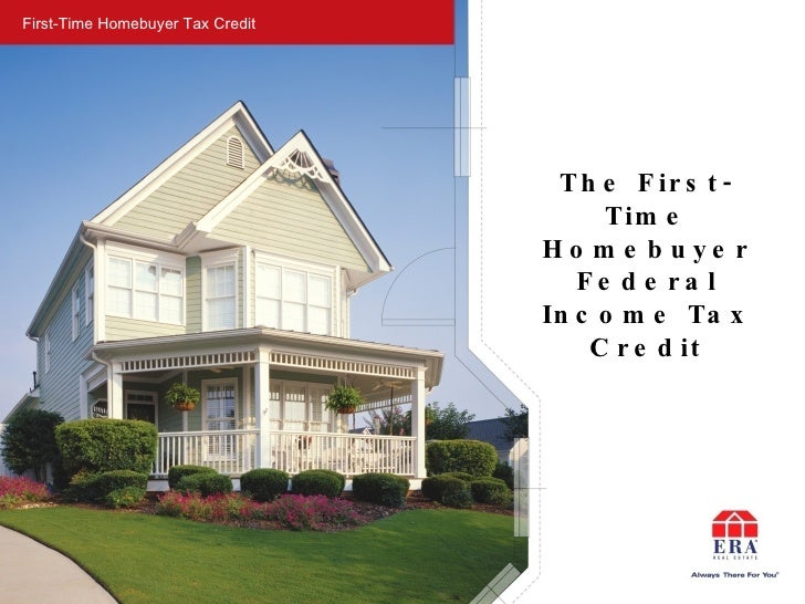 First Time Homebuyer Tax Credit