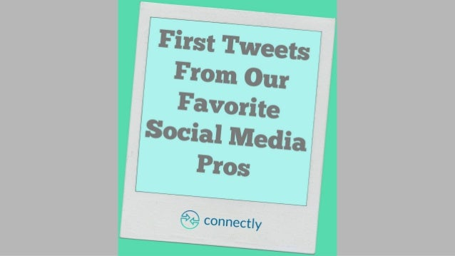 First Tweets From Our Favorite Social Media Pros