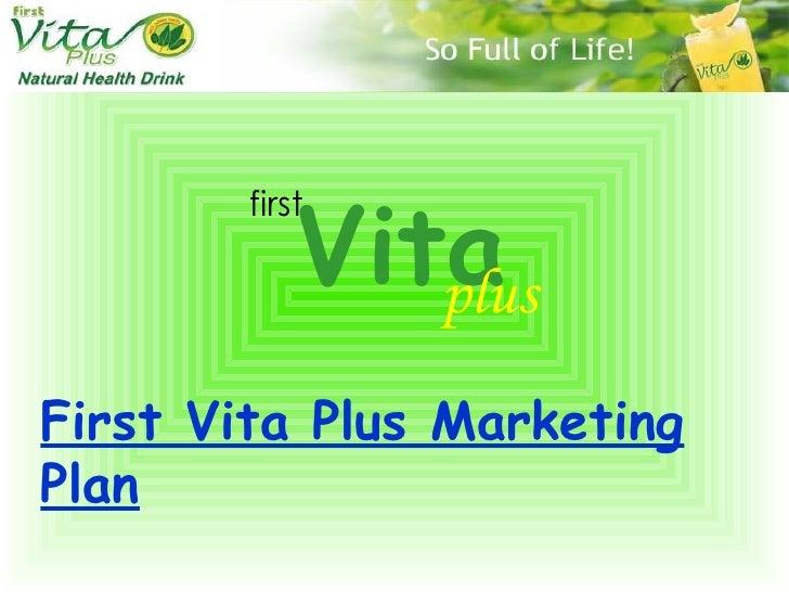 Vita first plus First Vita Plus Marketing Plan