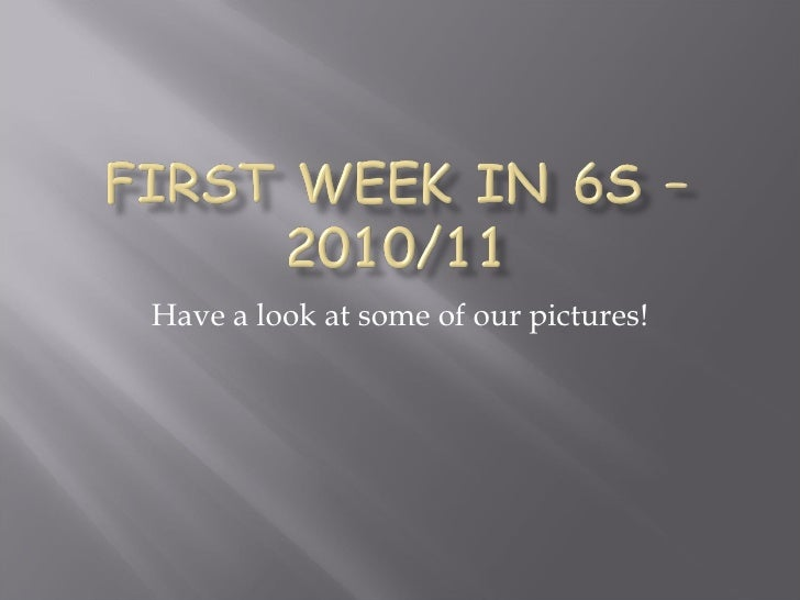 First week in 6 s – 2010
