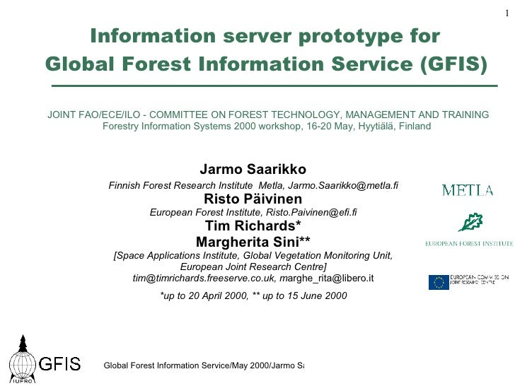 Information server prototype for  Global Forest Information Service (GFIS)   JOINT FAO/ECE/ILO - COMMITTEE ON FOREST TECHN...