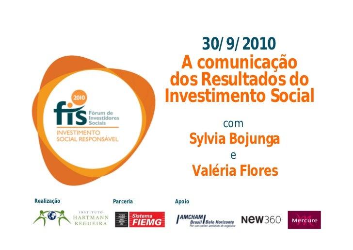 30/9/2010                           A comunicação                          dos Resultados do                         Inves...