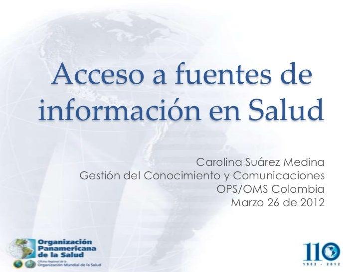 Acceso a Fuentes de Información en Salud