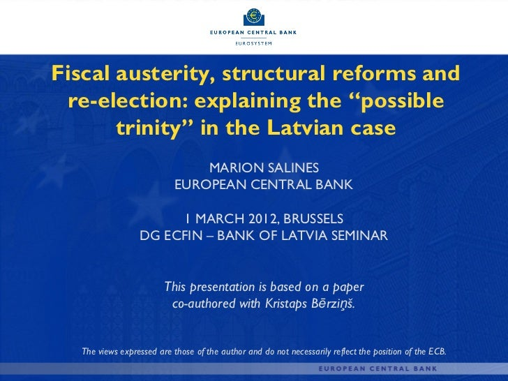 """Fiscal austerity, structural reforms and re-election: explaining the """"possible       trinity"""" in the Latvian case         ..."""