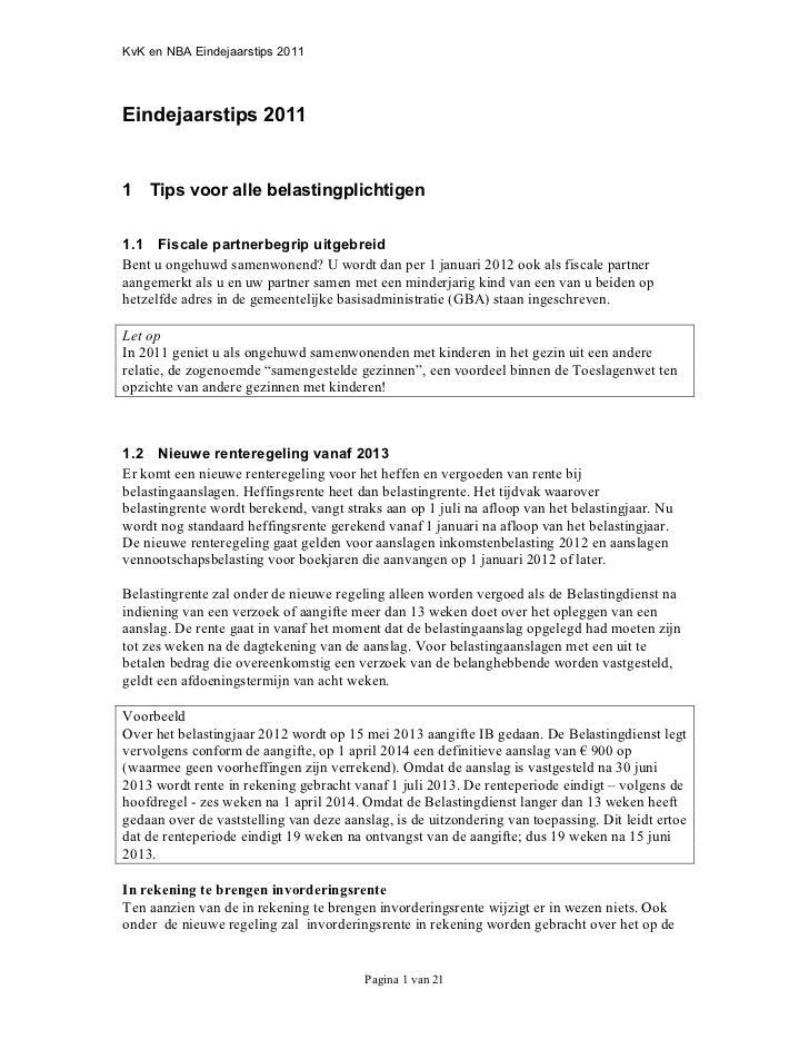 KvK en NBA Eindejaarstips 2011Eindejaarstips 20111 Tips voor alle belastingplichtigen1.1 Fiscale partnerbegrip uitgebreidB...