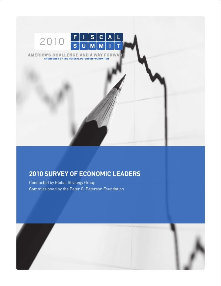 Fiscal Summit: 2010 Survey of Economic Leaders
