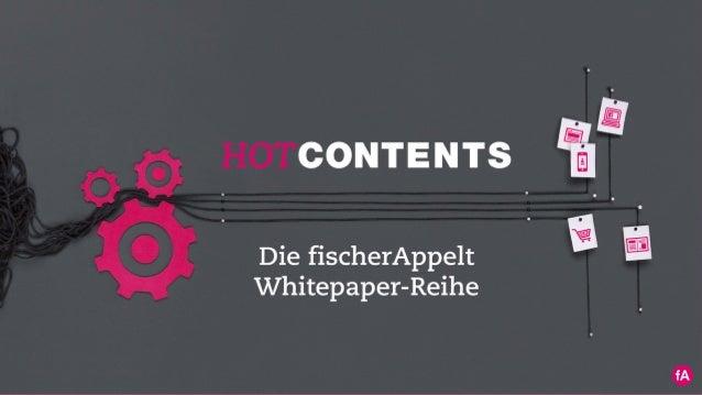 Content Marketing im B2B- Bereich Whitepaper-Reihe HOT CONTENTS