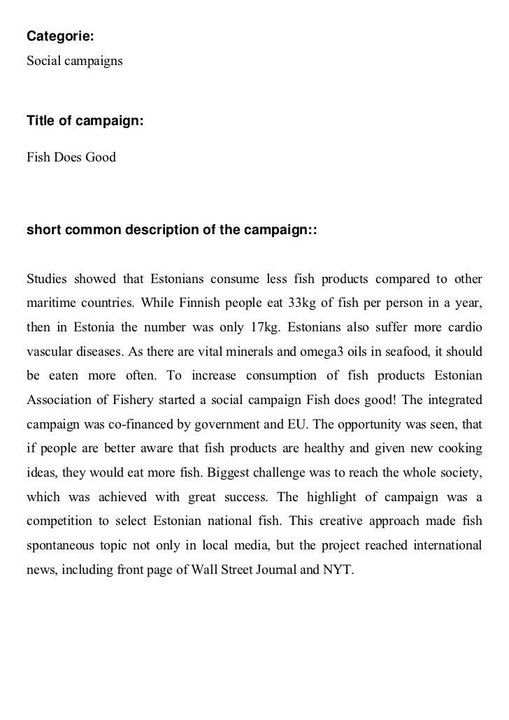 Categorie:Social campaignsTitle of campaign:Fish Does Goodshort common description of the campaign::Studies showed that Es...