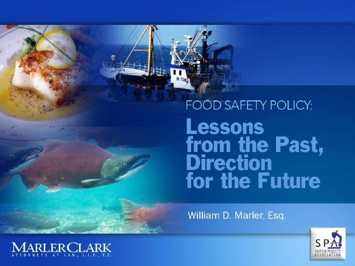 Fish and Food Safety 2010 with Bill Marler