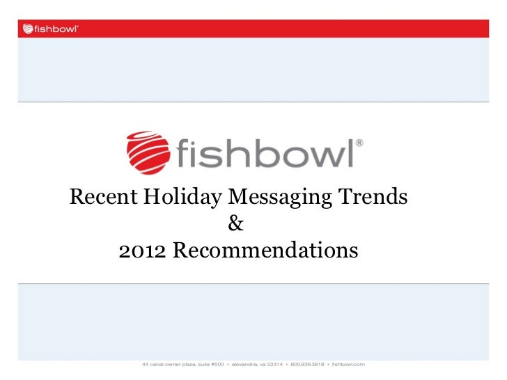 Recent Holiday Messaging Trends               &    2012 Recommendations