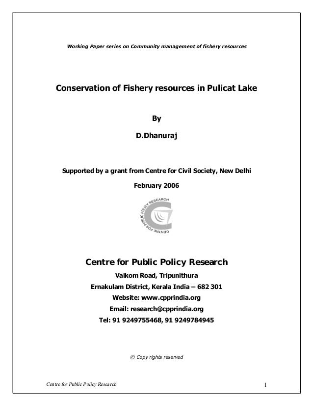 Centre for Public Policy Research 1 Working Paper series on Community management of fishery resources Conservation of Fish...