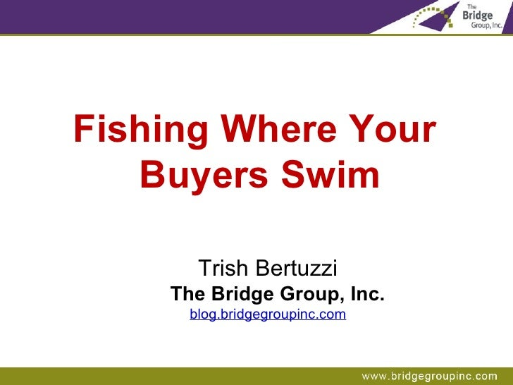 Fishing Where Your Buyers Swim (Part1)