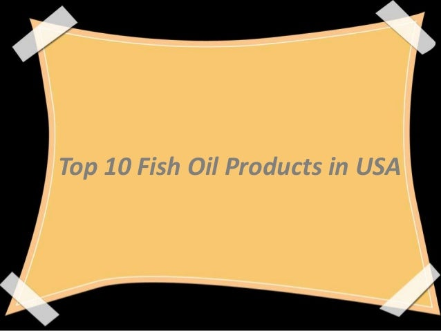 Top 10 Fish Oil Products in USA