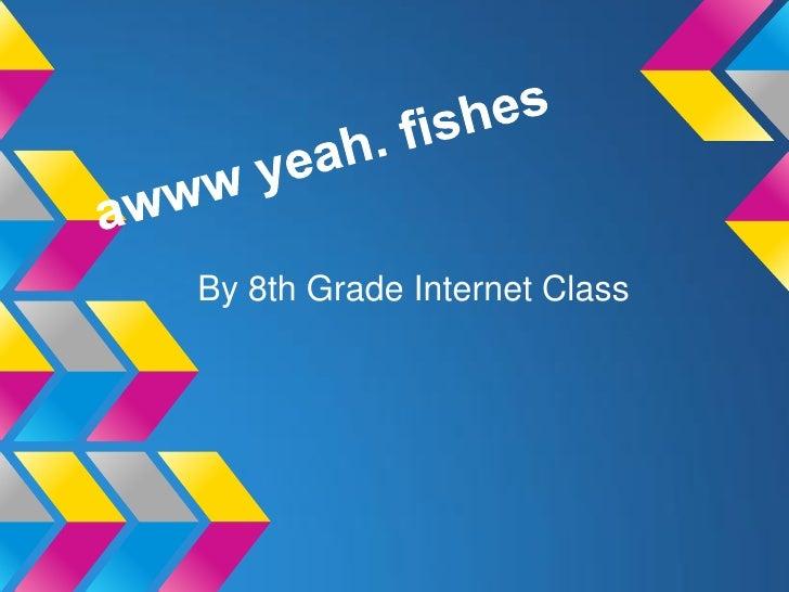 By 8th Grade Internet Class