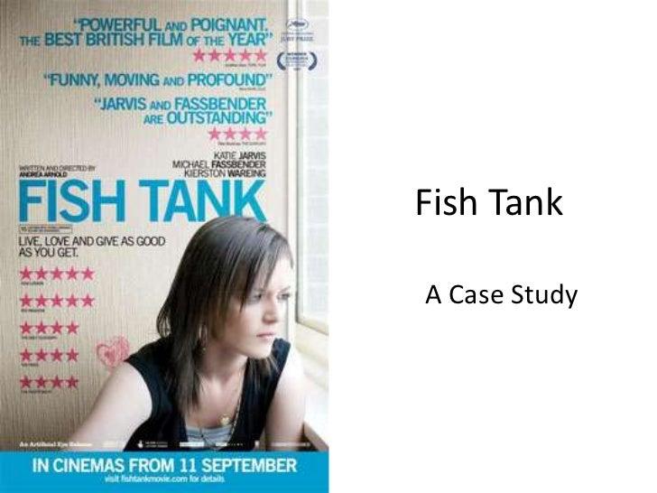 Fish tank (2009) Case Study
