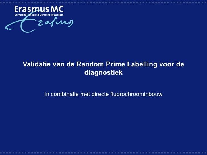 Validatie van de Random Prime Labelling voor de diagnostiek
