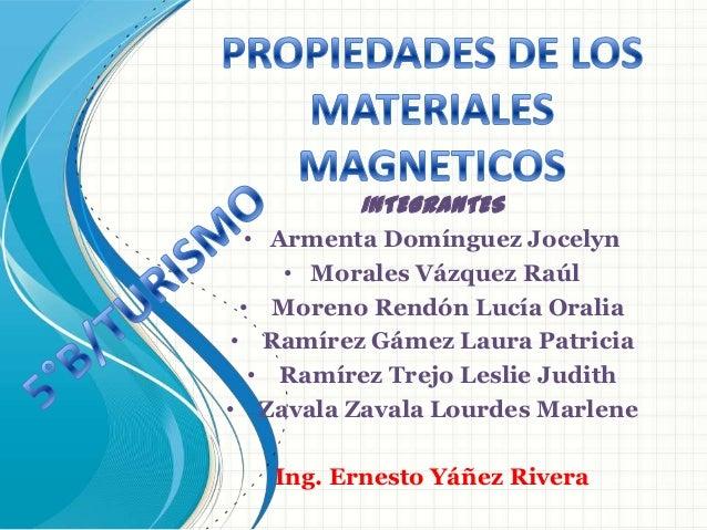 INTEGRANTES • Armenta Domínguez Jocelyn    • Morales Vázquez Raúl • Moreno Rendón Lucía Oralia• Ramírez Gámez Laura Patric...