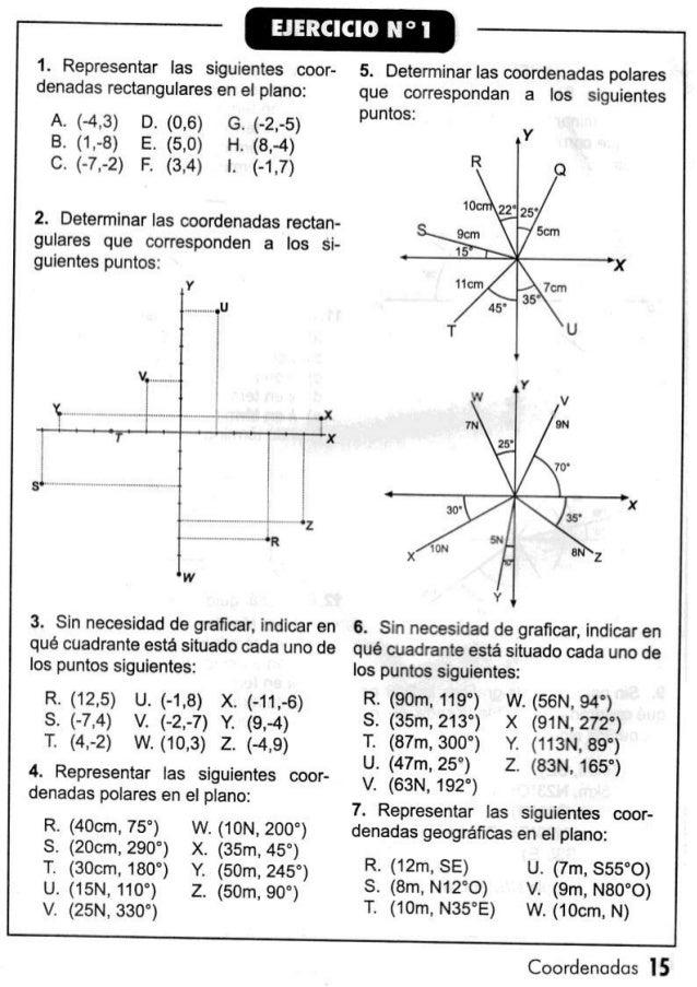 1. Representar las siguientes coor- 5. Determinar las coordenadas polares denadas rectangulares en el plano:  que correspo...