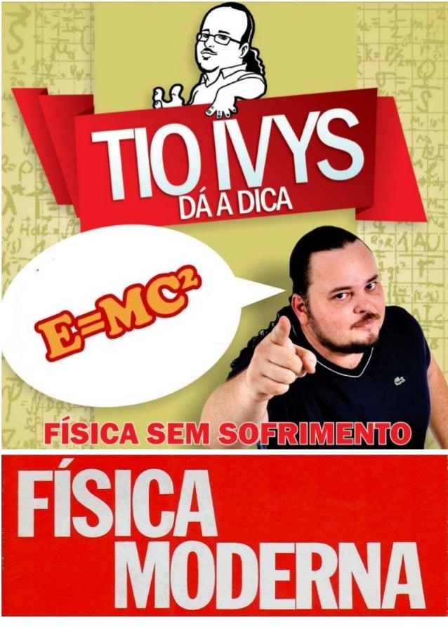 www.fisicaTOTAL.com (aprenda física com @tioivys)