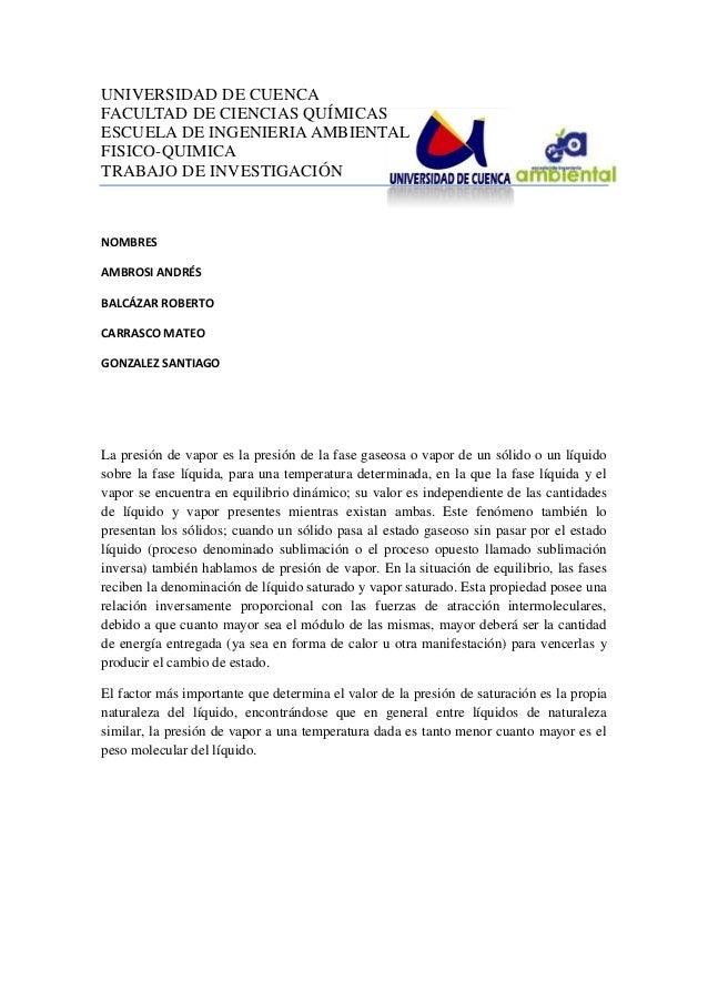 UNIVERSIDAD DE CUENCAFACULTAD DE CIENCIAS QUÍMICASESCUELA DE INGENIERIA AMBIENTALFISICO-QUIMICATRABAJO DE INVESTIGACIÓNNOM...