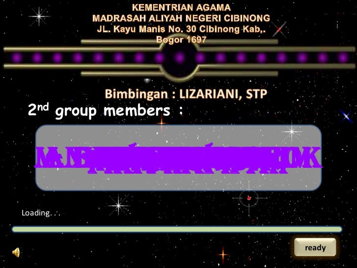 2nd group members :    M. FAIZUN MUBAROK    ANNISA ARVIANI       DINI ZHUHRIANI        FIKAAR-ROCHIM         EVI KODRI    ...