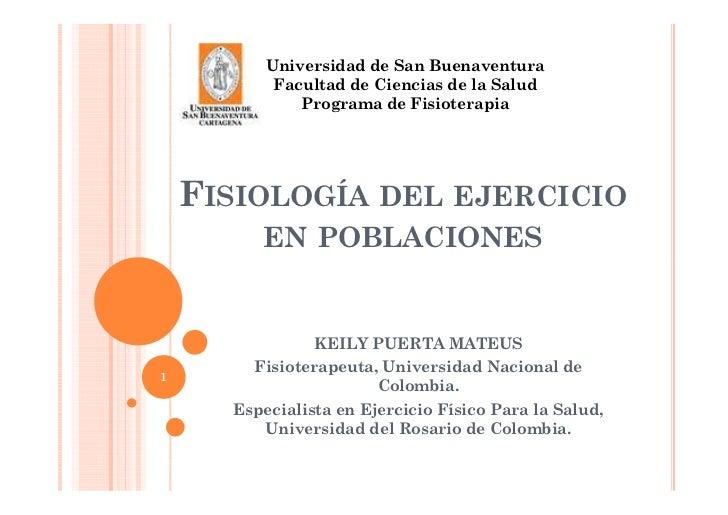 Universidad de San Buenaventura           Facultad de Ciencias de la Salud              Programa de Fisioterapia    FISIOL...