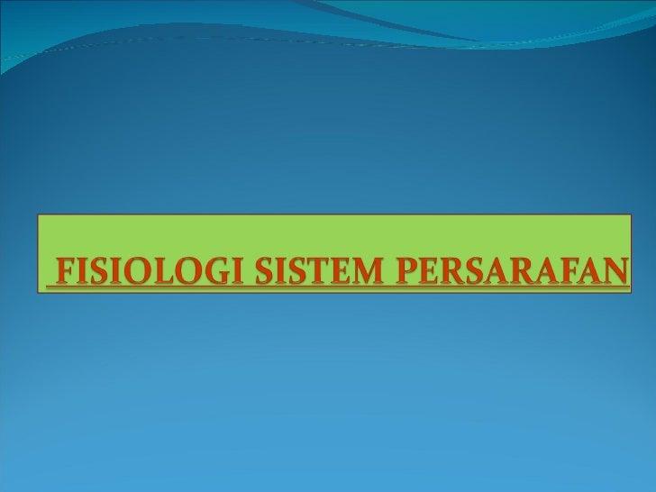 Fisiologi persarafan
