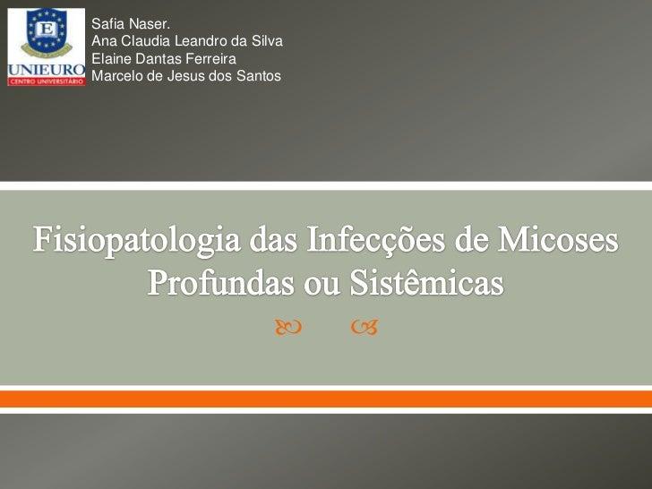 Fisiopatologia das infecções de micoses profundas