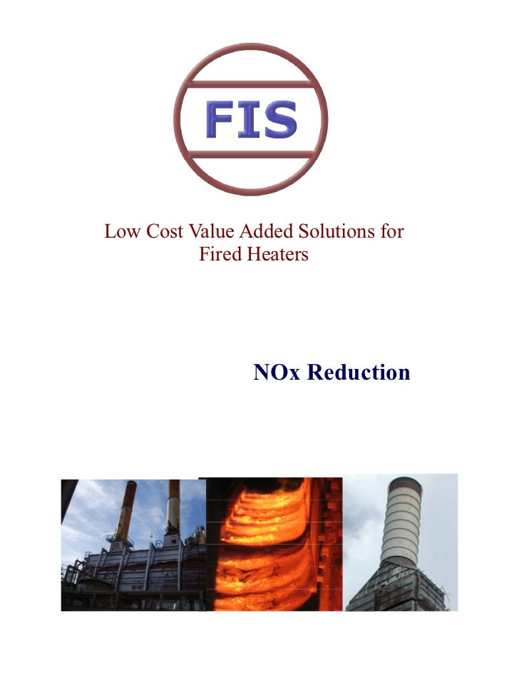Low Cost Value Added Solutions for          Fired Heaters                NOx Reduction
