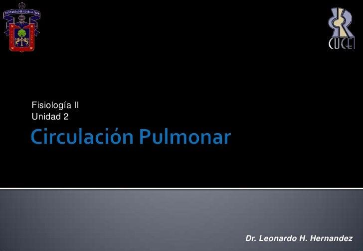 Unidad 2 Circulacion Pulmonar