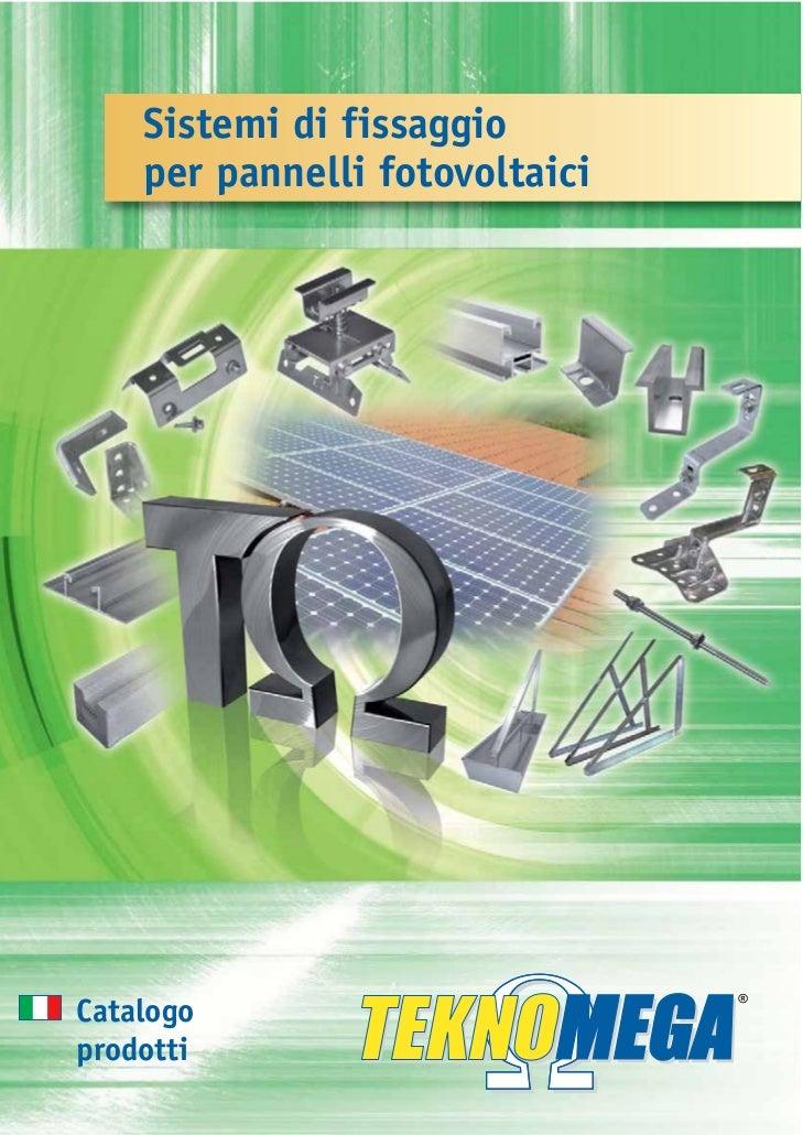 Sistemi di fissaggio    per pannelli fotovoltaiciCatalogoprodotti