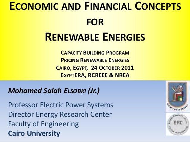 ECONOMIC AND FINANCIAL CONCEPTS                 FOR           RENEWABLE ENERGIES               CAPACITY BUILDING PROGRAM  ...