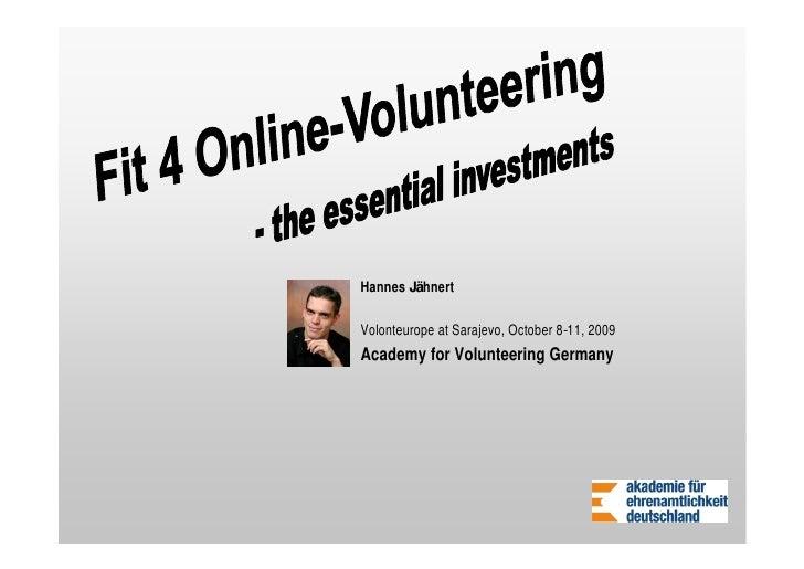 Hannes Jähnert  Volonteurope at Sarajevo, October 8-11, 2009 Academy for Volunteering Germany