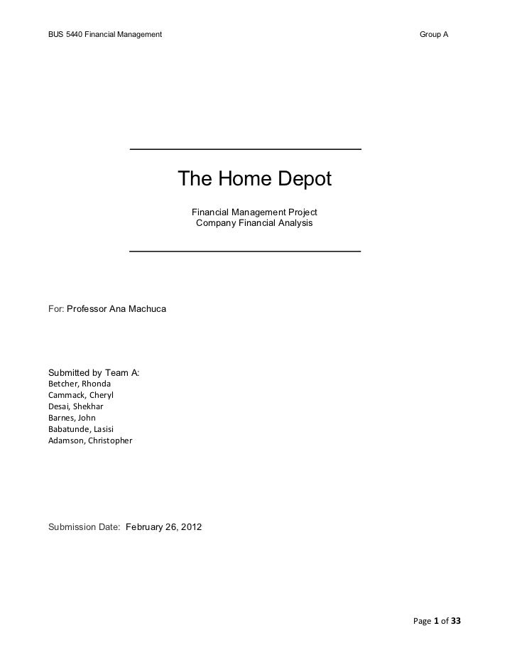 BUS 5440 Financial Management                                    Group A                                The Home Depot    ...
