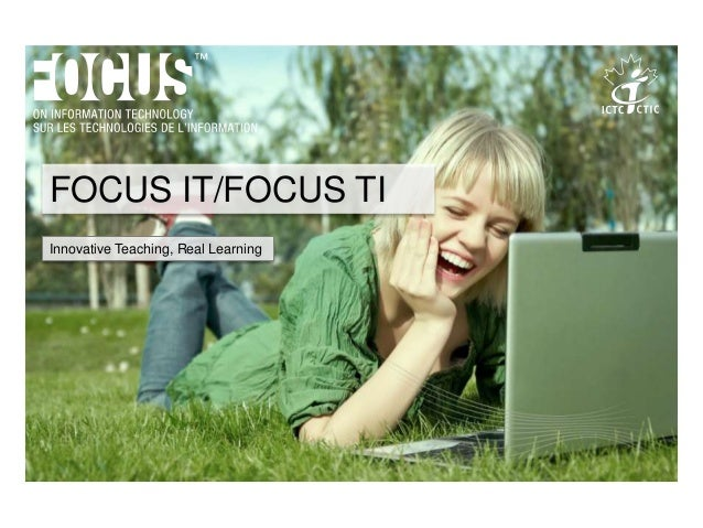 Click to edit Master subtitle styleFOCUS IT/FOCUS TIInnovative Teaching, Real Learning