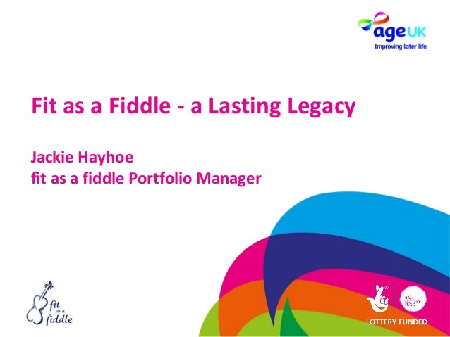 Fit as a Fiddle - a Lasting LegacyJackie Hayhoefit as a fiddle Portfolio Manager
