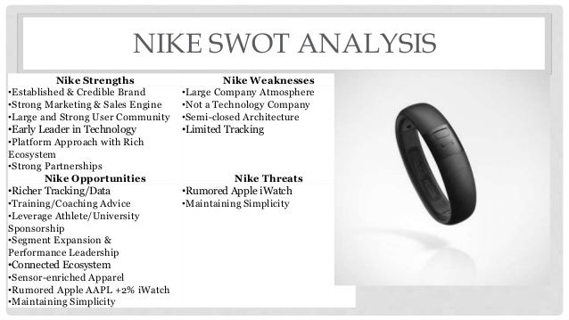 nike strengths and weaknesses One of nike's greatest strengths is have a strong research and development team though nike itself is a well known global brand, it is through research and new development efforts that make nike a superpower in this market.
