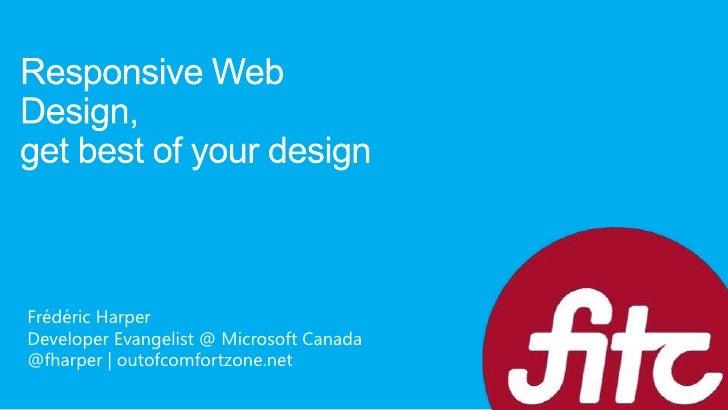 Frédéric HarperDeveloper Evangelist @ Microsoft Canada@fharper | outofcomfortzone.net