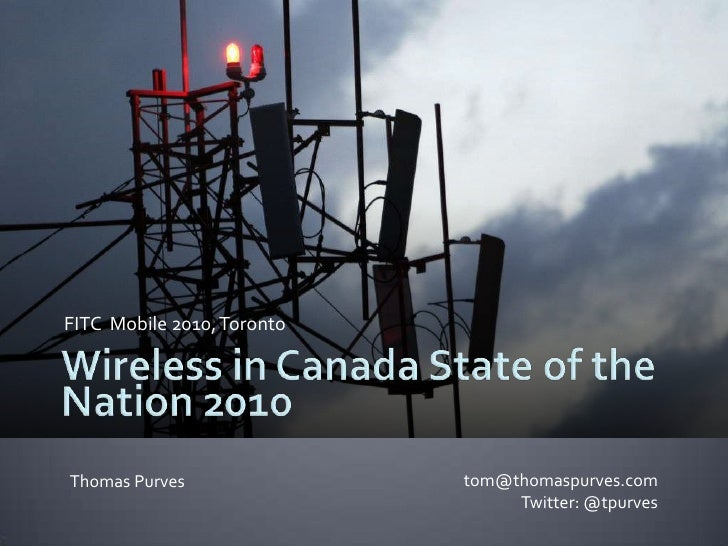 2010 Wireless in Canada - State of the Nation - FITC Mobile