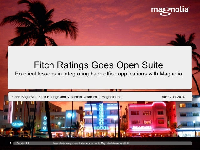 DD.MM.YYYY at Venue/CustomerFirst Last, Role Fitch Ratings Goes Open Suite Practical lessons in integrating back office ap...
