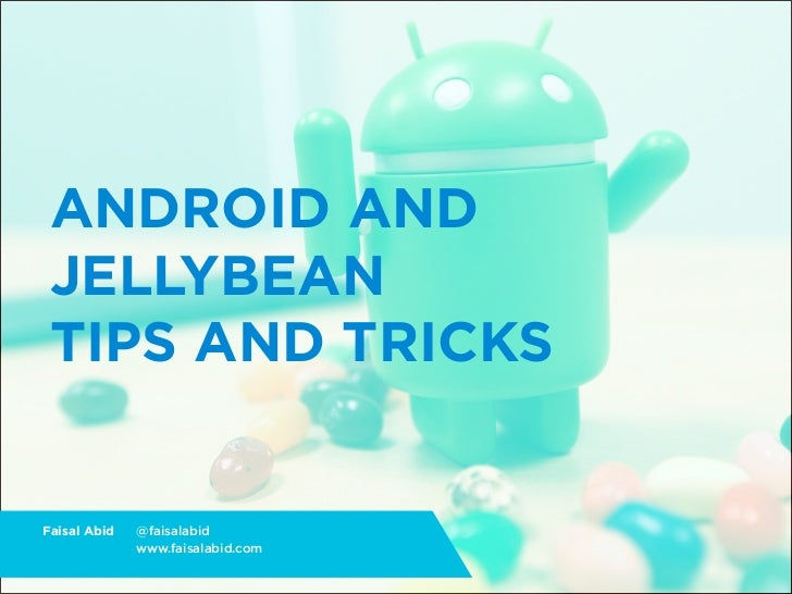 FITC 2012 Jellybean Tips and Tricks