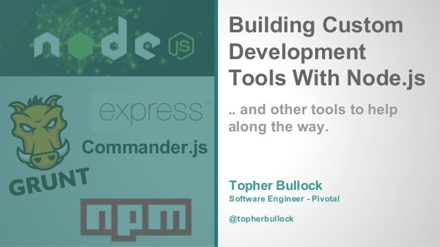 Node & Express as Workflow Tools