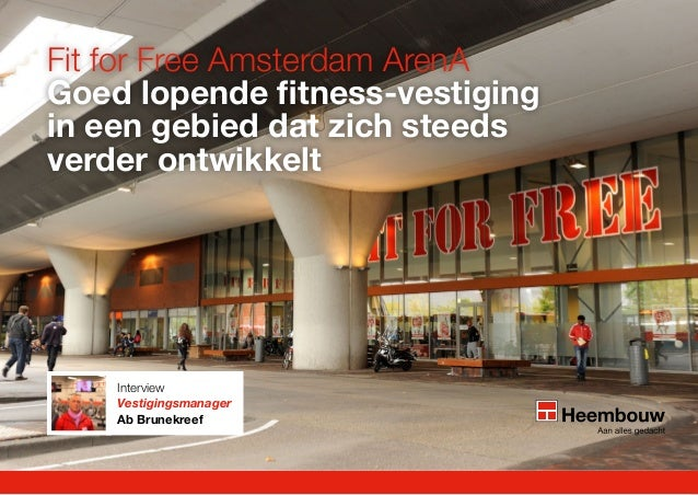 Fit for free amsterdam ArenA goed lopende fitness vestiging in CU! Amsterdam