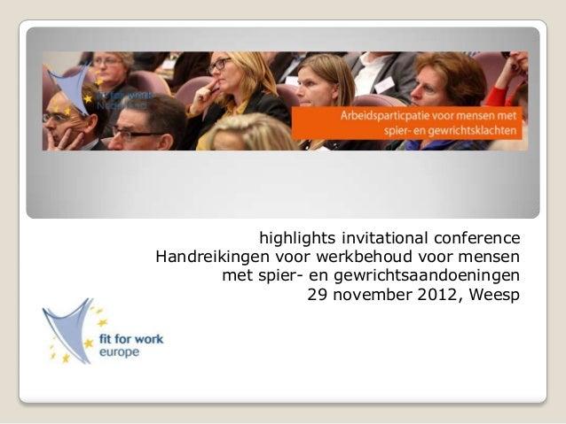 highlights invitational conference Handreikingen voor werkbehoud voor mensen met spier- en gewrichtsaandoeningen 29 novemb...